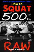 how to squat 500 lbs book