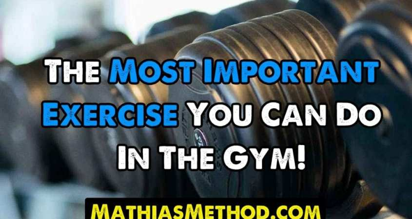 Most Important Exercise