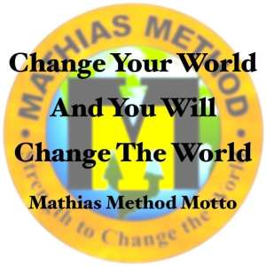 Mathias Method Motto Mission