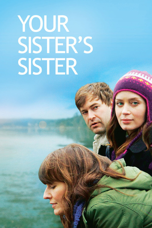 "Poster for the movie ""Your Sister's Sister"""