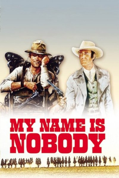"""Poster for the movie """"My Name Is Nobody"""""""