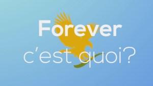Forever, c'est quoi? - video