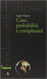 Caso, probabilità e complessità