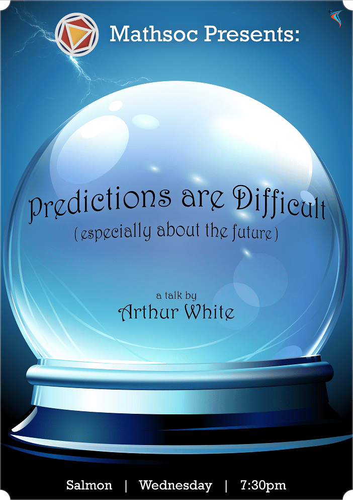 Predictions are Difficult (especially about the future)