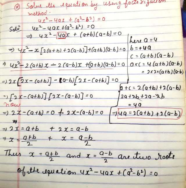 Solve the equations using factorization method 4x^2 - 4ax  + (a^2 - b^2) = 0
