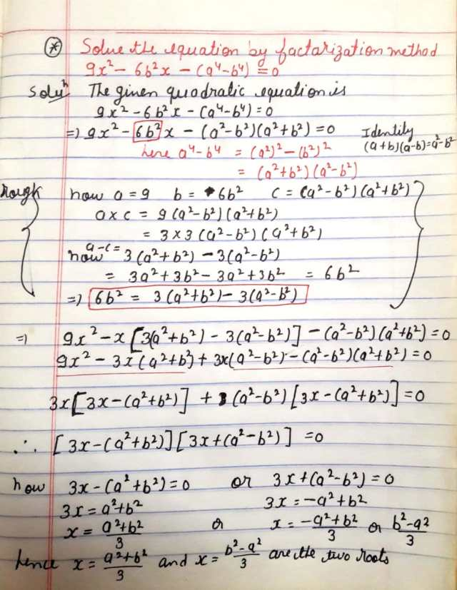 Solve the equations using factorization method 9x^2 - 6b^2 x  + (a^4 - b^4) = 0