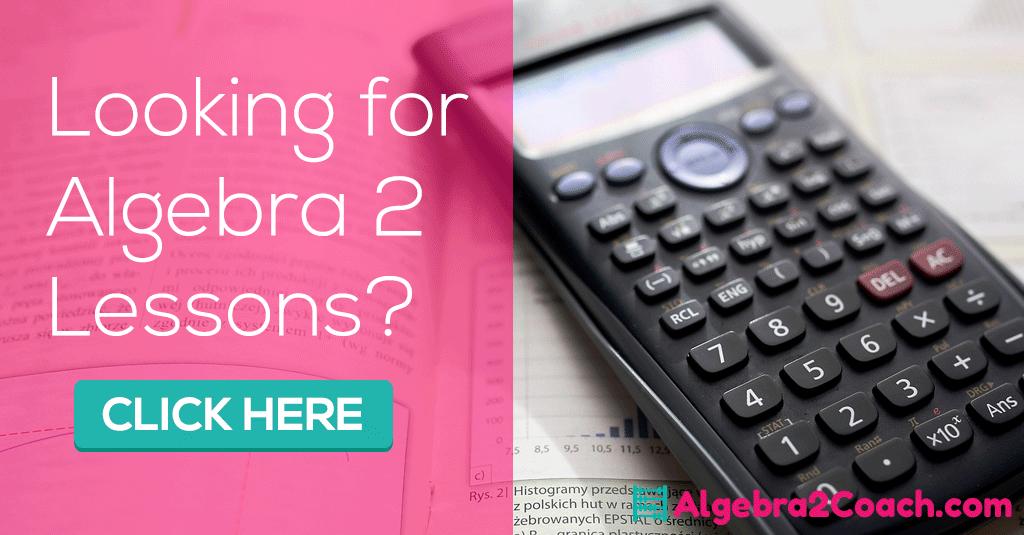 Algebra 2 and Trigonometry Lesson Plans