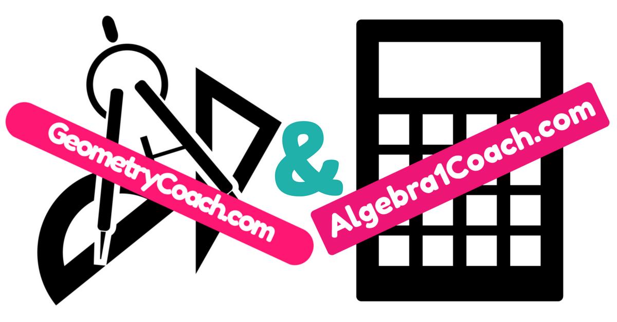 Algebra 1 & Geometry