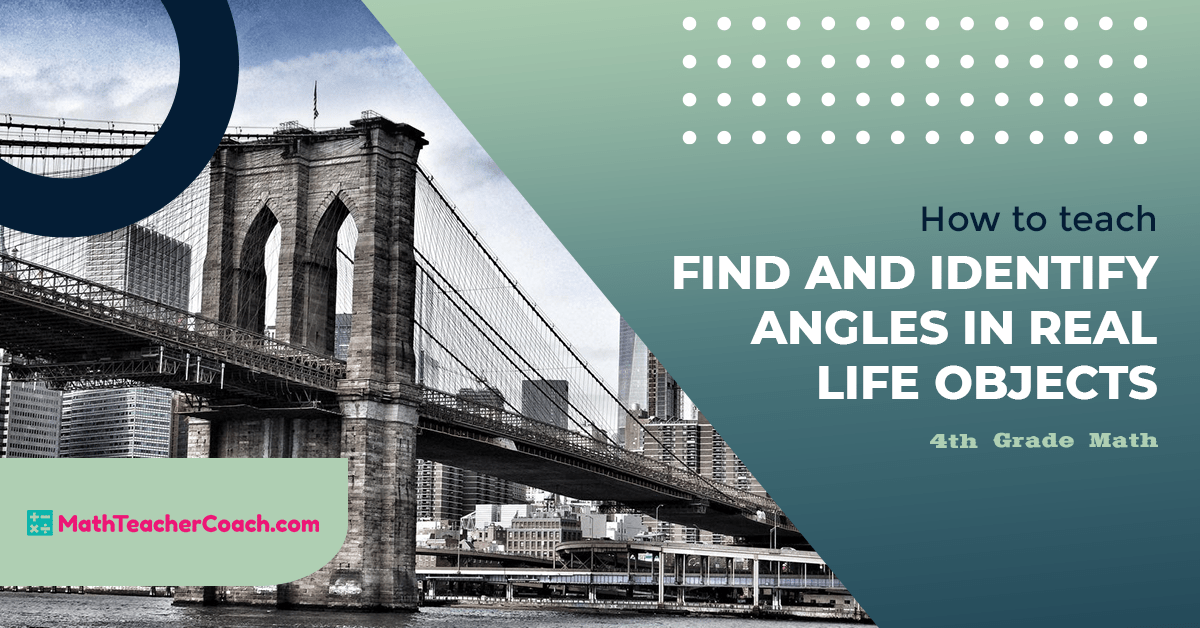 Find and Identify Angles in the Real World