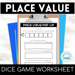 Place Value Practice Dice Game Worksheet and Check Writing Activity