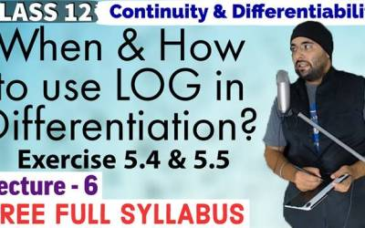 Exercise 5.4 & 5.5 Continuity And Differentiability Class 12 Maths Chapter 5