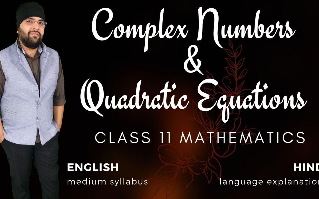 Ch05. Complex Numbers & Quadratic Equations – 1Y