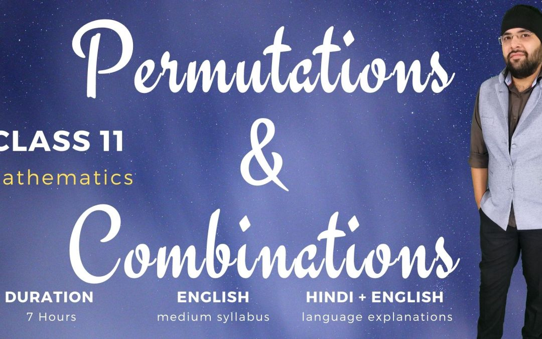 Ch07. Permutations and Combinations – 1Y