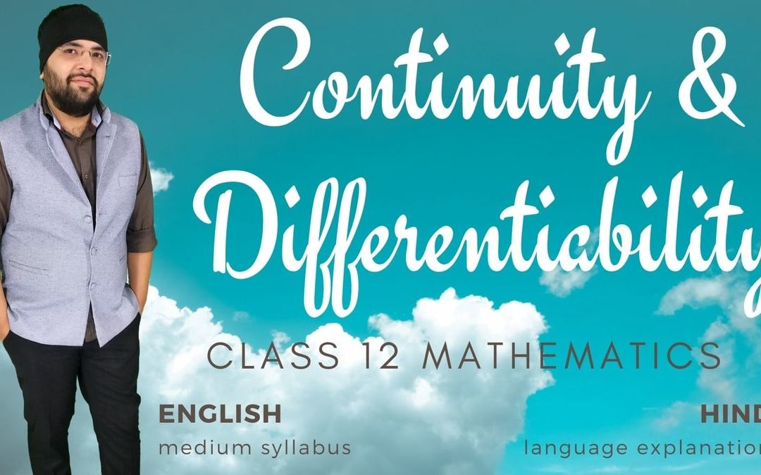 Ch05. Continuity and Differentiability Class 12 Maths – 1Y