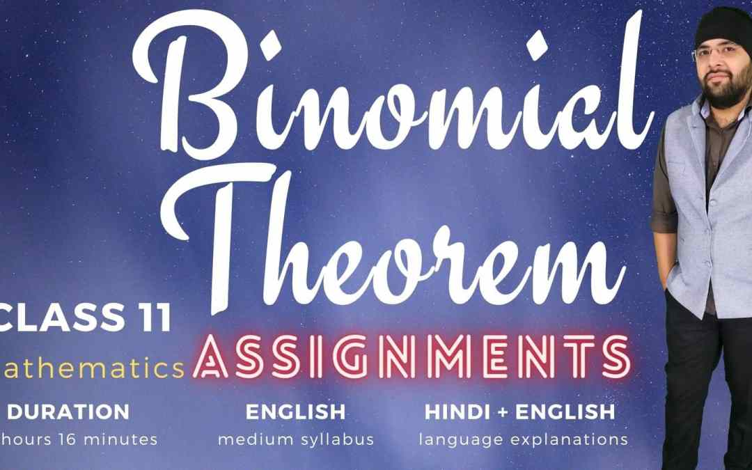 Ch08. Binomial Theorem Assignments – 1y
