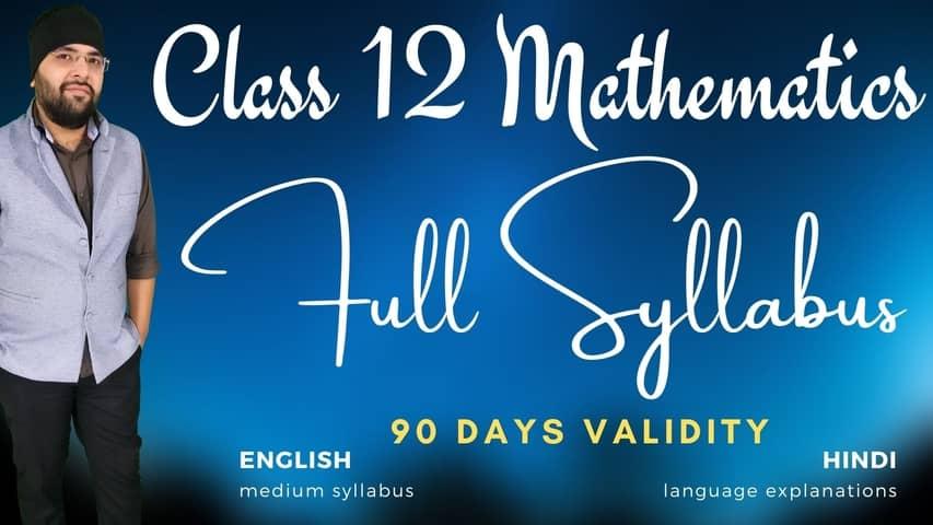 Full syllabus class 12 maths 3 months 480px