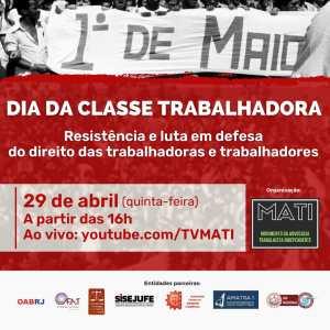 MATI realiza evento virtual sobre 1º de maio – Veja a programação
