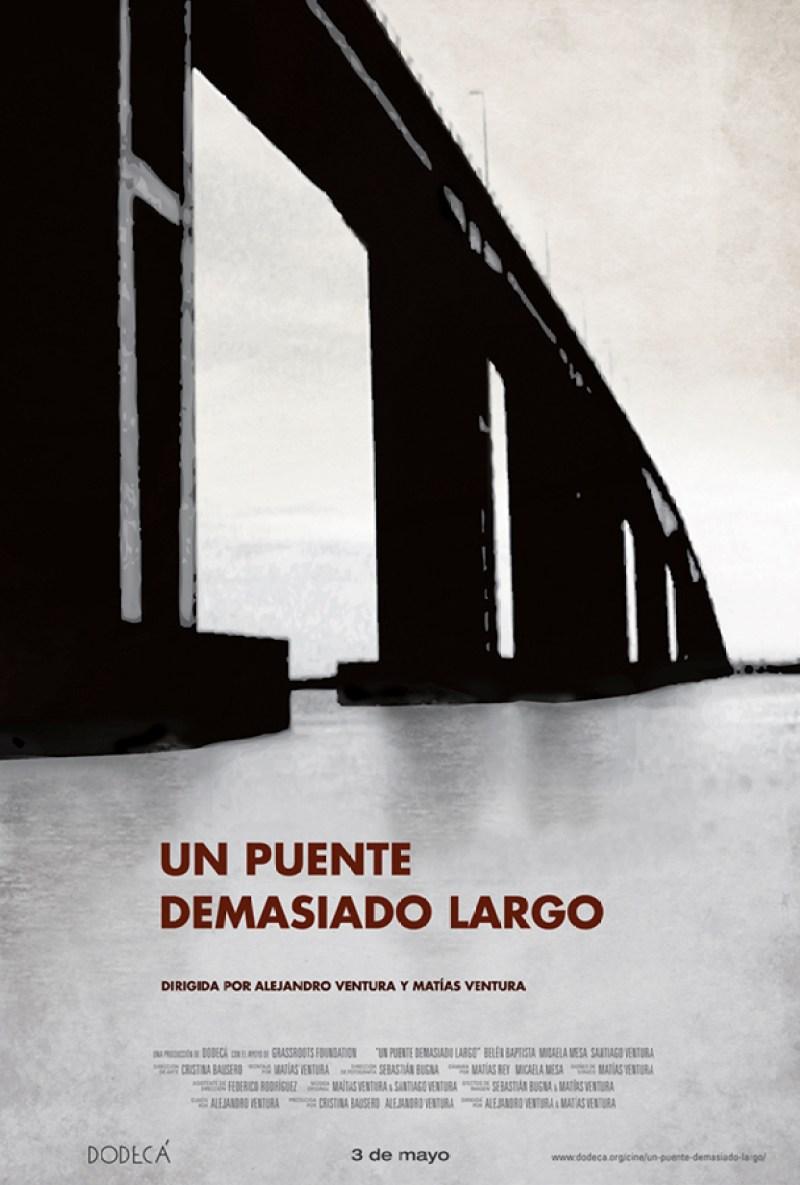 Un puente demasiado largo, 2009