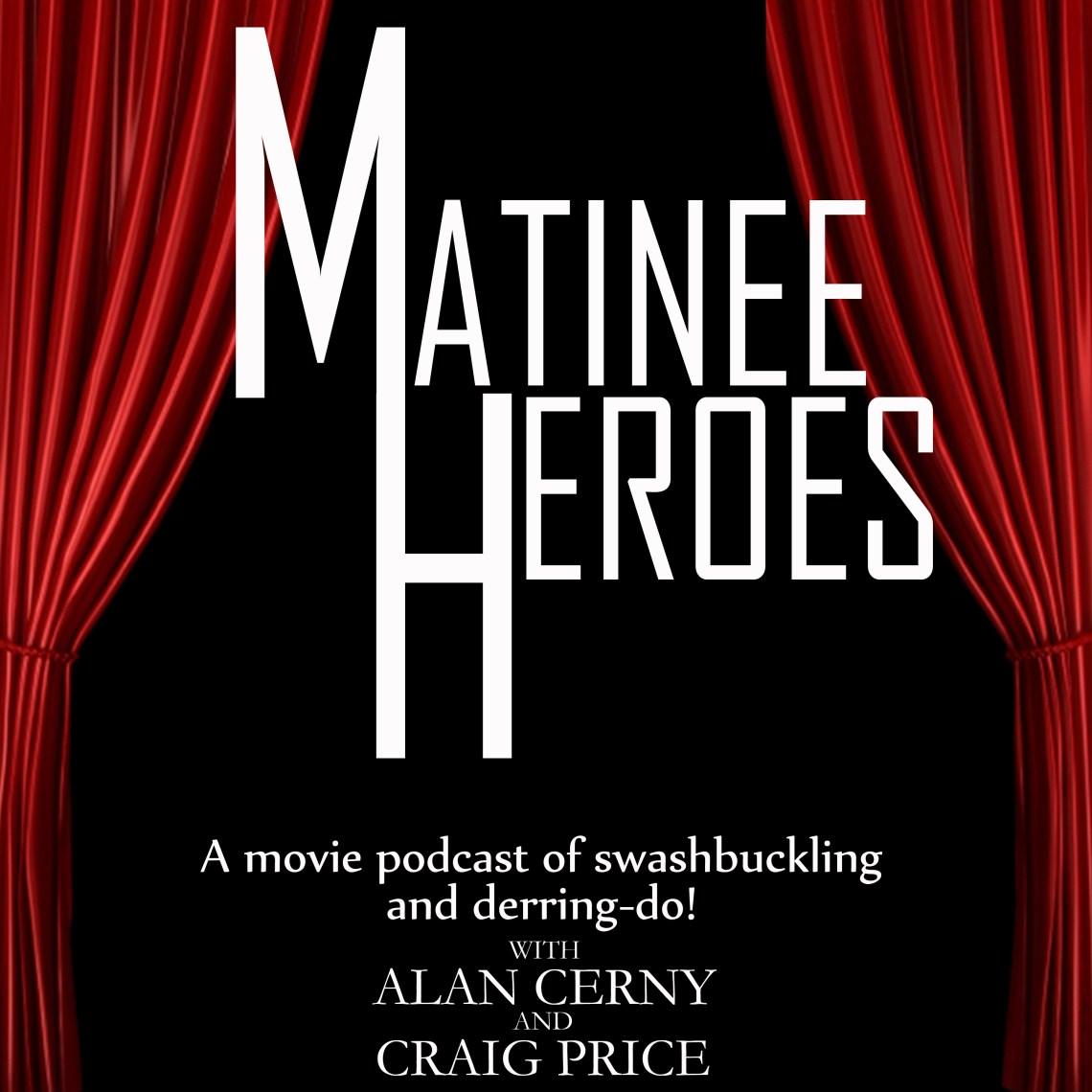 Matinee Heroes