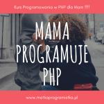 Mom & PHP .:. 001 .:. Zaczynamy!