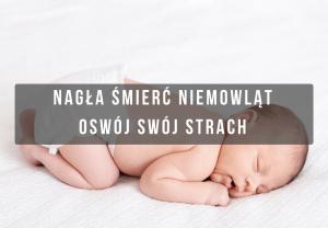 nagła śmierć łóżeczkowa niemowląt