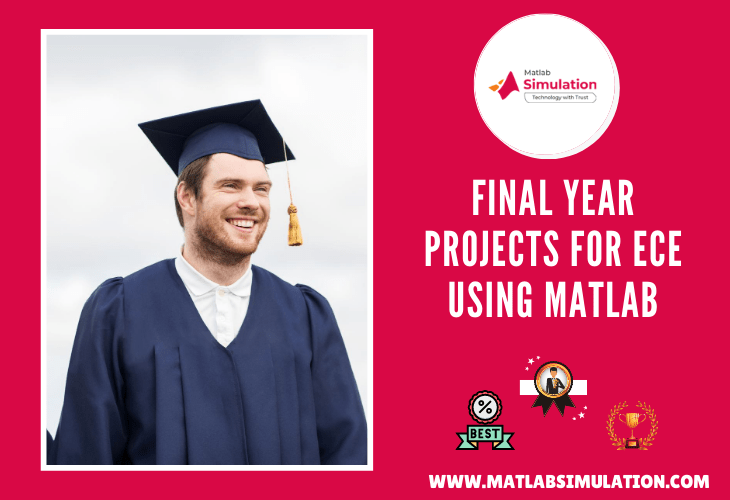 Support for ece final year student projects using matlab Simulink