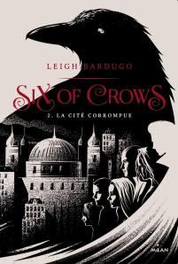 six-of-crows-tome-2-la-cite-corrompue-912730