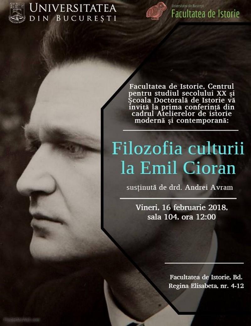 conferința Filofosia culturii la Cioran Emil Cioran Schimbarea la față a României
