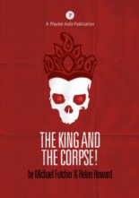 The King and the Corpse! - Matrix Theatre