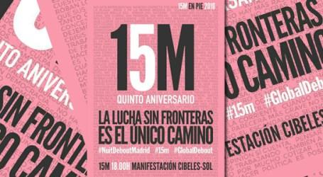 #15M #NuitDebout #GlobalDebout. La Lucha Sin Fronteras es el Único Camino. Manifestación 15 mayo Cibeles-Sol