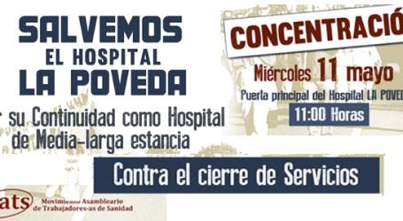 Salvemos el Hospital LA POVEDA. Miércoles 11 mayo. CONCENTRACIÓN. Puerta del hospital la Poveda. 11:00 h.
