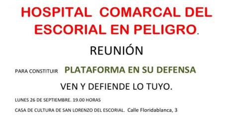 Primeros pasos para la creación de una plataforma en defensa del Hospital El Escorial