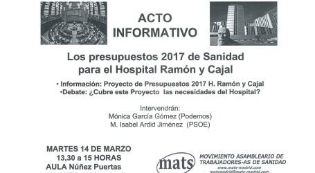 Los presupuestos para el H. Ramón y cajal. Acto Informativo, 14 de Marzo