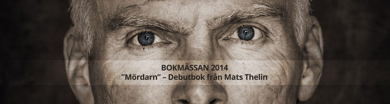 """""""Mördarn"""" – Debutbok från Mats Thelin"""