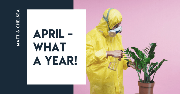 April – What a Year!