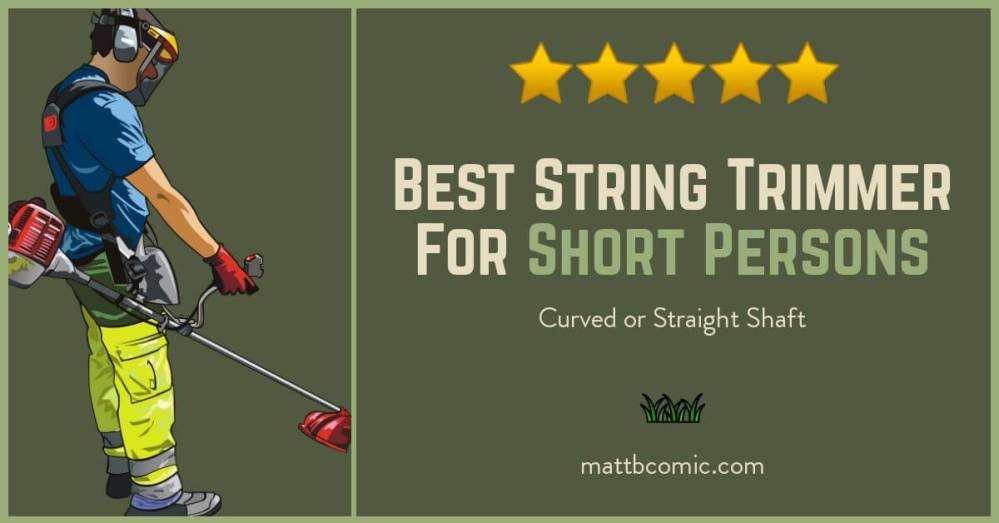 Best Straight String Trimmer For Short Persons