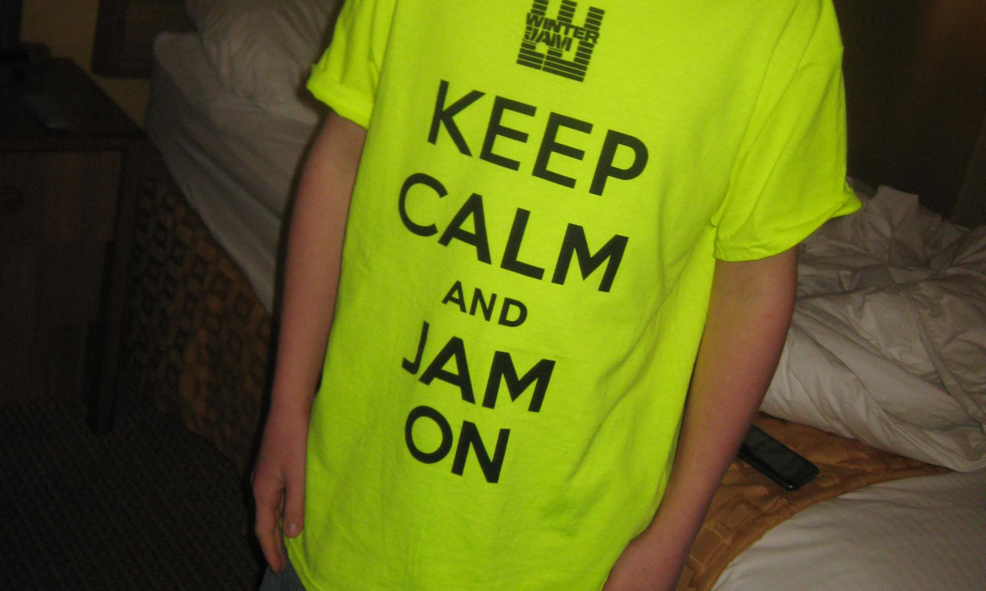Keep Calm and Jam On Winter Jam 2013
