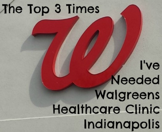 The Top Three Times I've Needed Walgreens Healthcare Clinic Indianapolis #shop #CollectiveBias