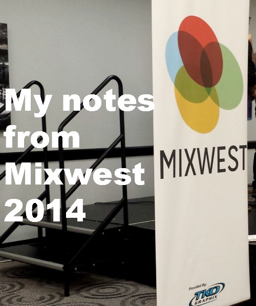 Mixwest Notes