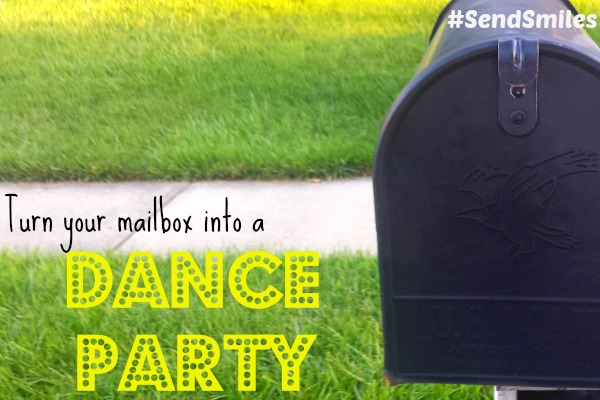 Turn Your Mailbox into a Dance Party #SendSmiles