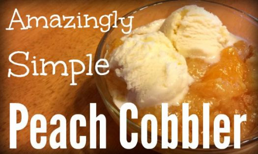 Amazingly Simple Peach Cobbler Recipe