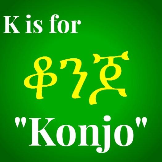 K is for Konjo