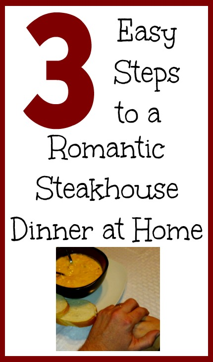3 Easy Steps to a Romantic Steakhouse Dinner at Home #KingOfSoup #ad