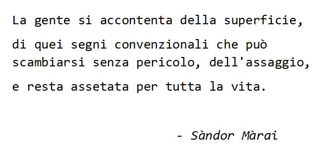 Frase di Sàndor Màrai
