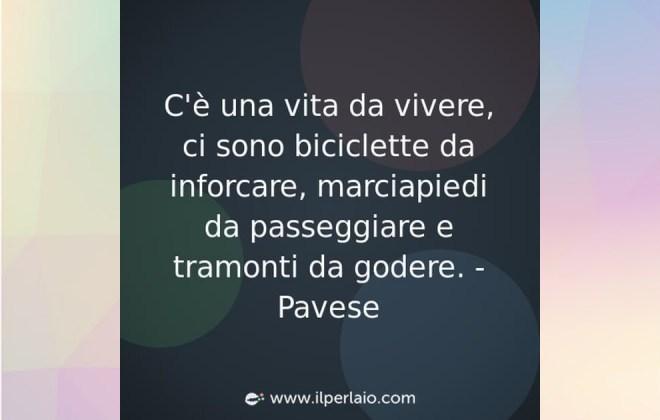 Per Cesare Pavese le biciclette sono da inforcare