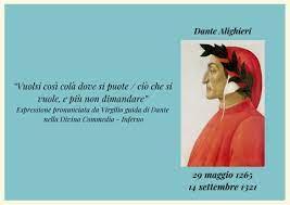 """Virgilio ne """"La divina commedia"""": """"Vuolsi così colà dove si punte..."""""""