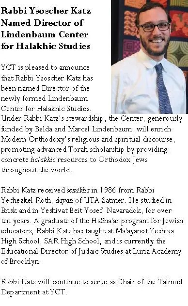 YCT Announcement - Rabbi Ysoscher Katz Named Director of Lindenbaum Center for Halakhic Studies - YCT Newsletter 3 July 2014