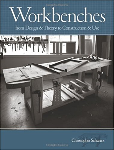 Workbenches: From Design and Theory to Construction and Use