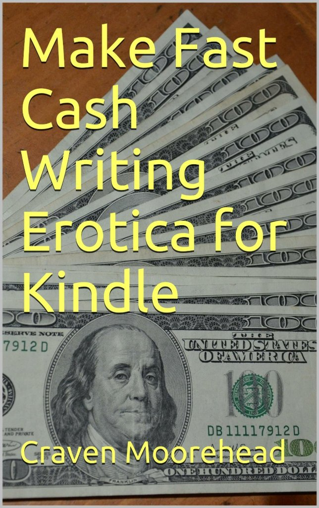 Make Fast Cash Writing Erotica for Kindle