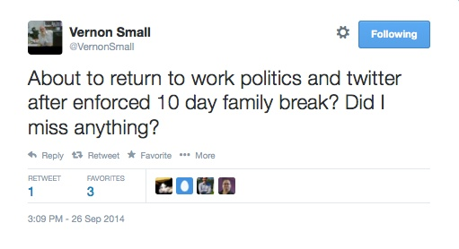 Vernon_Small_on_Twitter___About_to_return_to_work_politics_and_twitter_after_enforced_10_day_family_break__Did_I_miss_anything__